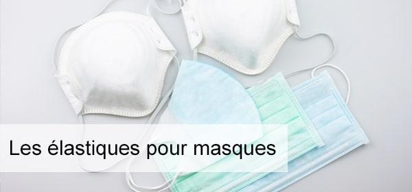 Elastiques pour masques